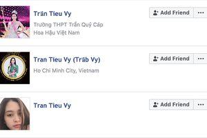 Hàng loạt Facebook giả mạo Tân Hoa hậu Trần Tiểu Vy sau khi đăng quang
