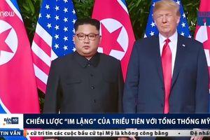 Chiến lược 'im lặng' của Triều Tiên với Tổng thống Mỹ
