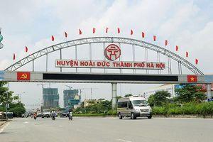 Hà Nội lập Ban Chỉ đạo xây dựng huyện Hoài Đức thành quận vào năm 2020