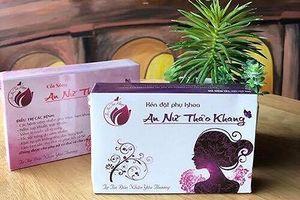 Hà Nội cấm buôn bán mỹ phẩm An nữ thảo khang và Vĩnh Xuân Hồng