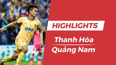 Highlights chiến thắng '5 sao' CLB Thanh Hóa trước CLB Quảng Nam
