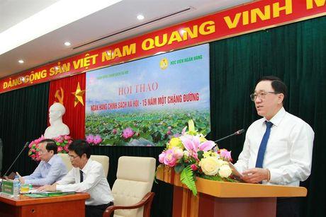 Ngan hang Chinh sach xa hoi: Hanh trinh 15 nam dong hanh cung nguoi ngheo - Anh 1